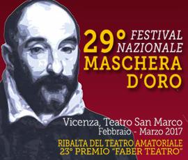 """29º FESTIVAL NAZIONALE DEL TEATRO AMATORIALE """"MASCHERA D'ORO"""""""