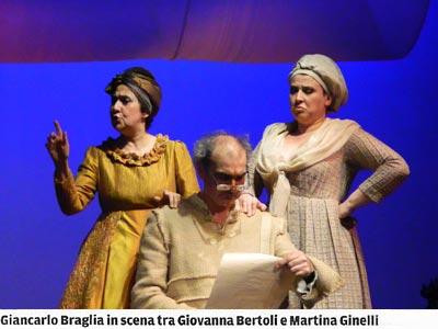 Giancarlo Braglia in scena tra Giovanna Bertoli e Martina Ginelli