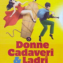 Donne Cadaveri & Ladri