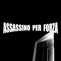 Assassino per forza