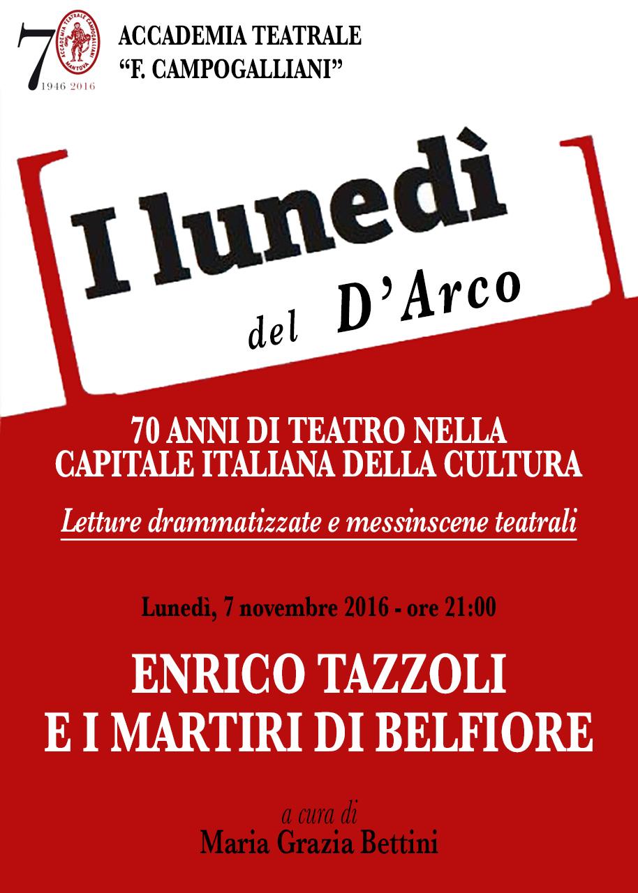 LUNEDÌ DEL D'ARCO - Enrico Tazzoli e i martiri del 1852