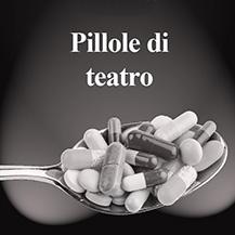 Pillole di teatro