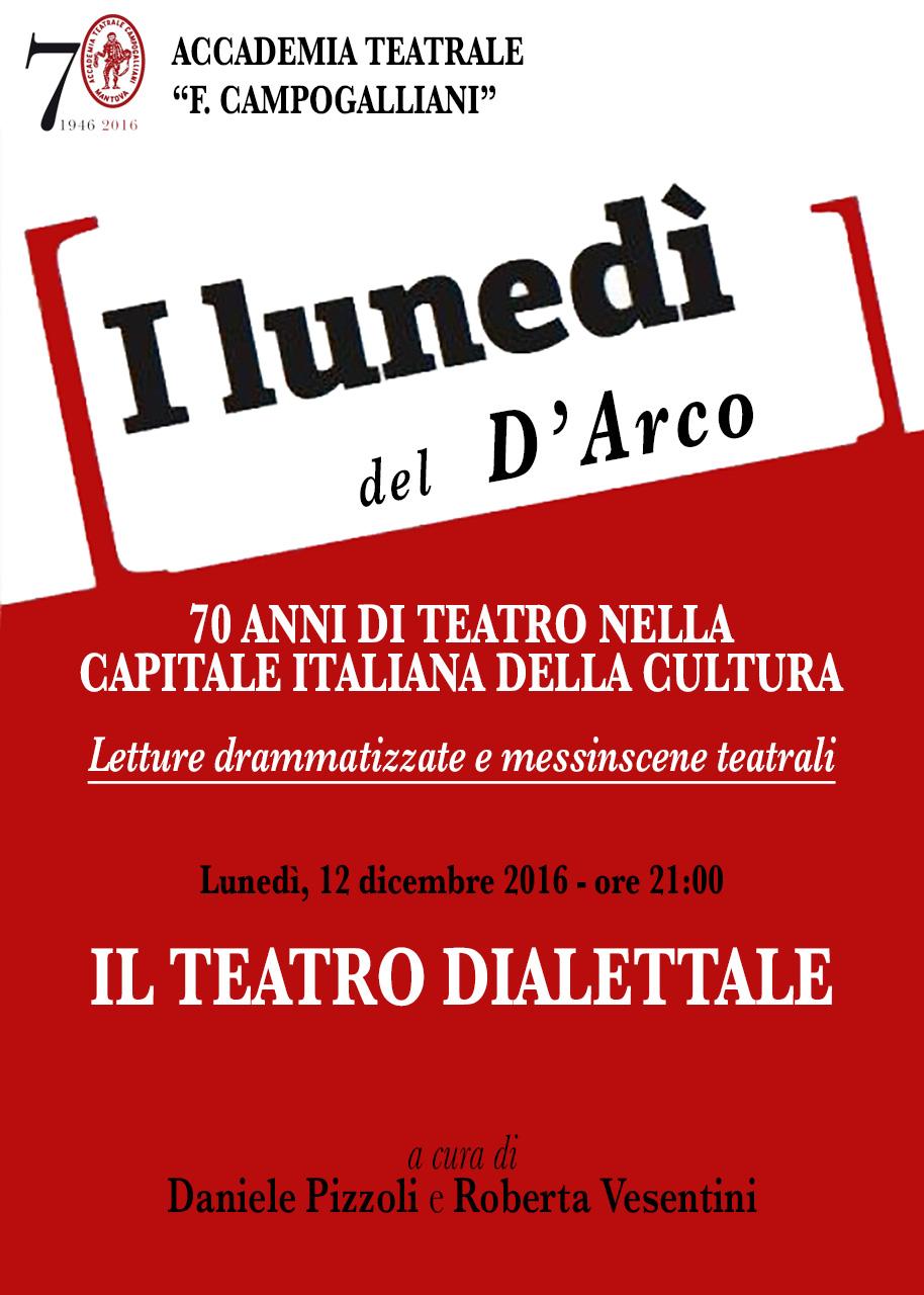 I LUNEDÌ DEL D'ARCO - Il teatro dialettale