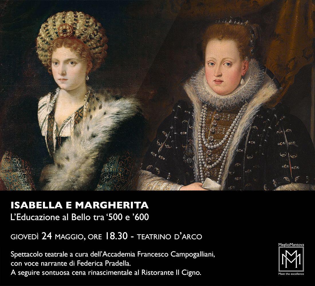 ISABELLA E MARGHERITA – L'educazione al Bello tra '500 e '600