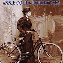 Le viaggiatrici del passato: ANNIE COHEN KOPCHOVSKY