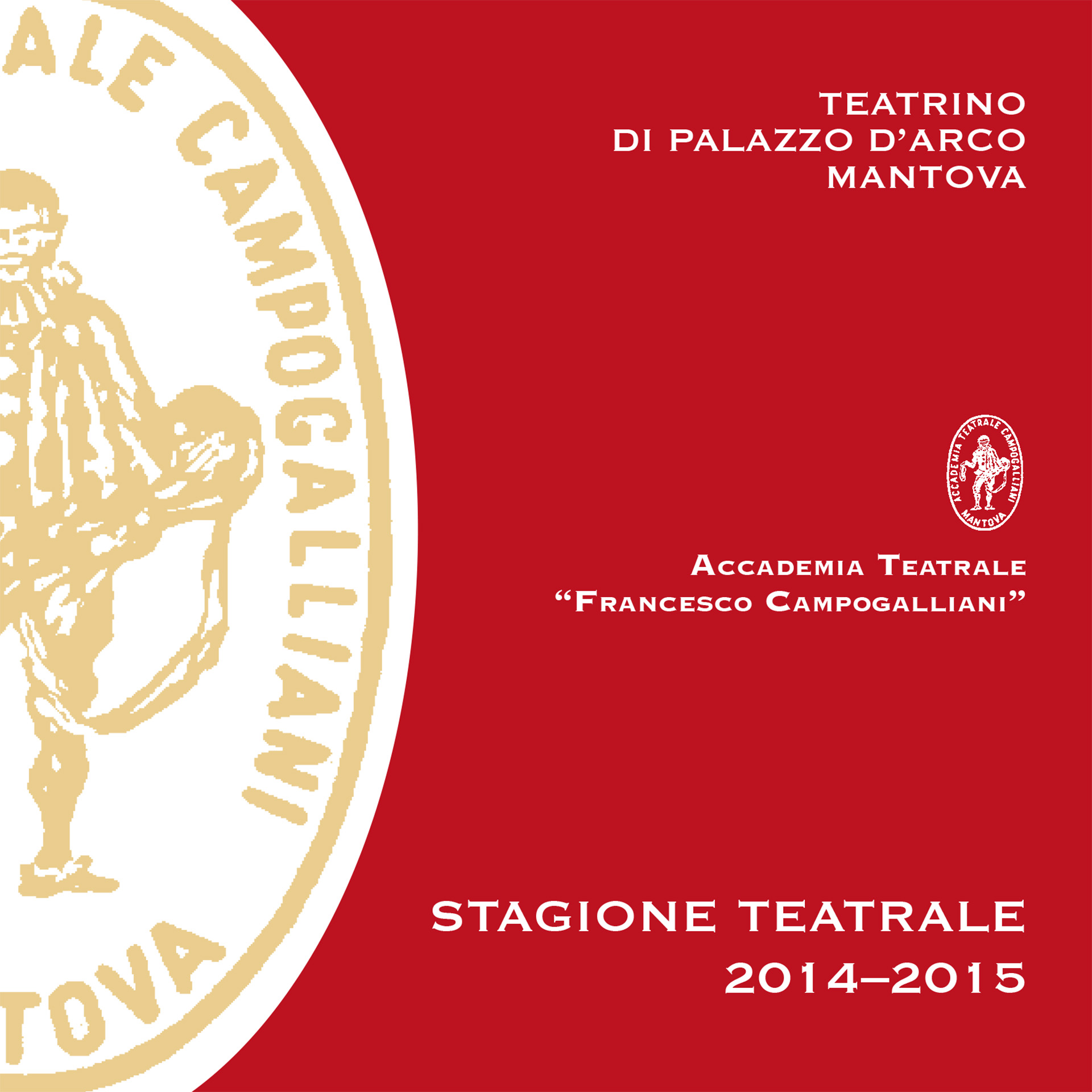 STAGIONE TEATRALE 2014 - 2015